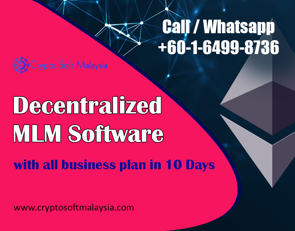 MLM Software with Ethereum Smart Contract : Decentralized MLM Software Development Company